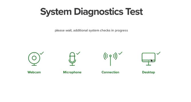 Proctoring diagnostic success screen